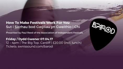 AIF AND BAROD PRESENTS: HOW TO MAKE FESTIVALS WORK FOR YOU