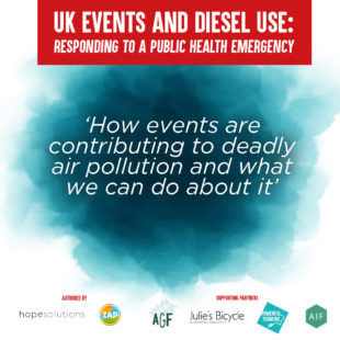 Leading industry report reveals extent of UK festival and events diesel emissions and impact on public health