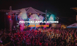 Sentric Music's Guide to Festival Applications 2019